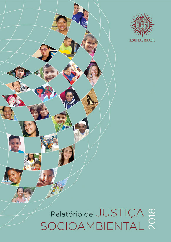 Jesuítas Brasil - Relatório de Justiça Socioambiental 2018